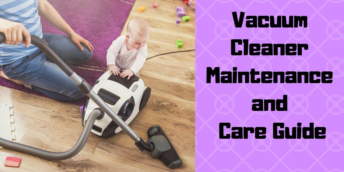 Vacuum Cleaner Maintenance and Repair